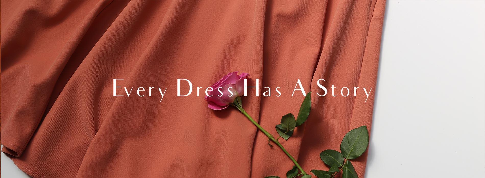 Every Dress Has A Story